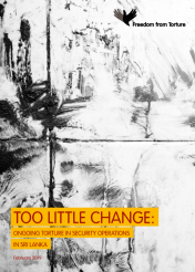 Too little change: ongoing torture in security operations in Sri Lanka (front cover)