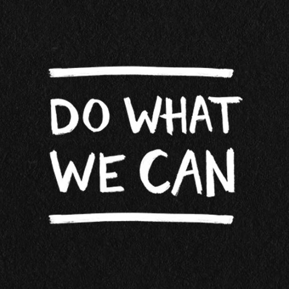 Do What We Can